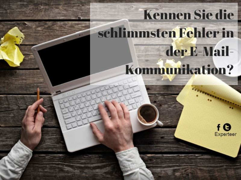 5 fatale Fehler in E-Mails