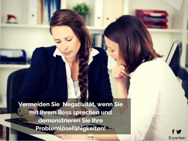 3 Sätze, die smarte Mitarbeiter nie zu ihrem Chef sagen